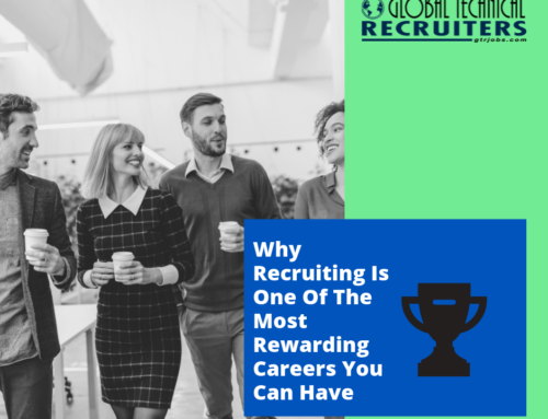 Why Recruiting Is One Of The Most Rewarding Careers You Can Have