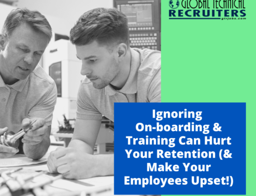 Why Ignoring On-boarding & Training Can Hurt Your Retention (& Make Your Employees Upset!)