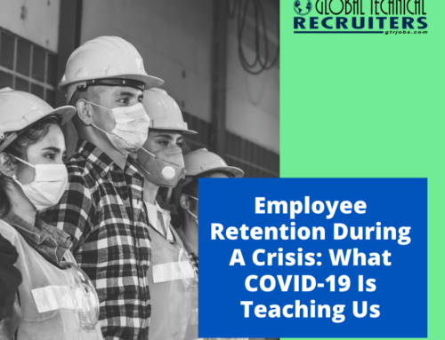 Employee Retention During A Crisis: What COVID-19 Is Teaching Us