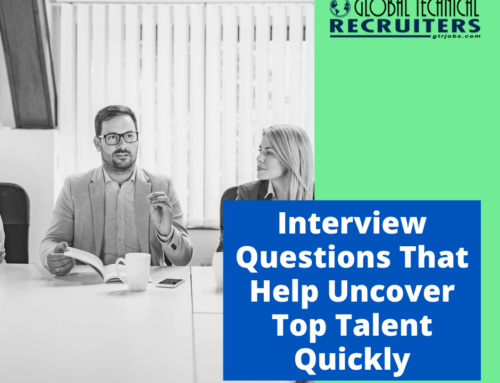 Interview Questions That Help To Uncover Top Talent Quickly