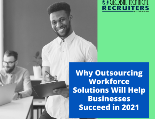 Why Outsourcing Workforce Solutions Will Help Businesses Succeed in 2021