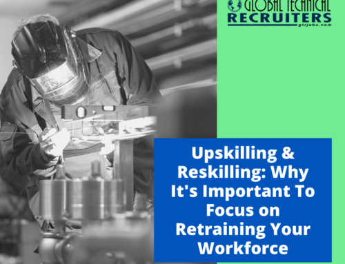 Upskilling and Reskilling: Why It's Important To Re-train Your Workforce