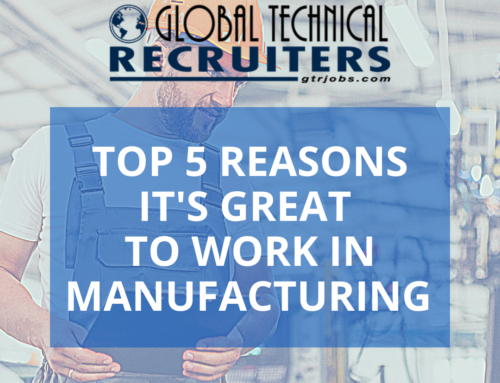 Top 5 Reasons It's Great to Work In Manufacturing